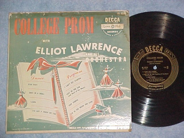 "ELLIOT LAWRENCE--COLLEGE PROM--10"" 1950 LP on Decca"
