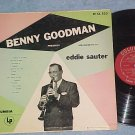 BENNY GOODMAN PRESENTS ARRANGEMENTS BY EDDIE SAUTER--LP