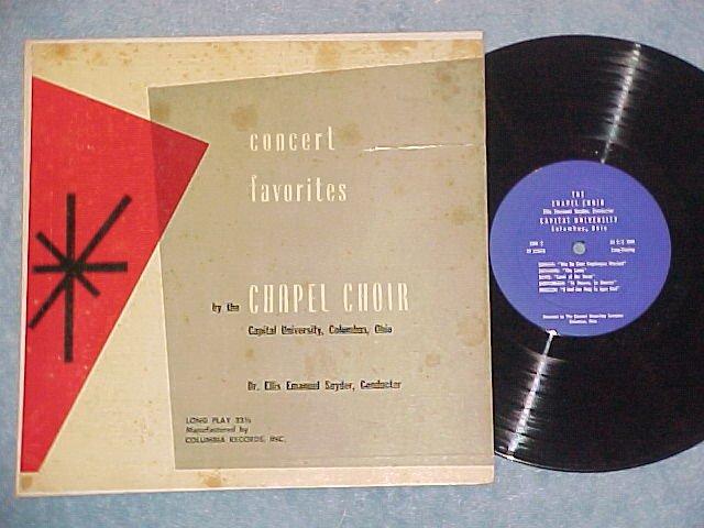 """CHAPEL CHOIR-CONCERT FAVORITES-10"""" 50s LP-Capital Univ."""