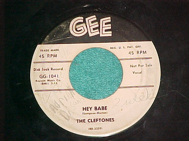 45--THE CLEFTONES--HEY BABE--1957--Gee 1041--WL Promo