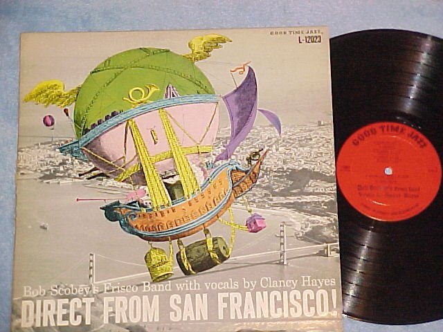 BOB SCOBEY-DIRECT FROM SAN FRANCISCO!-Good Time Jazz LP