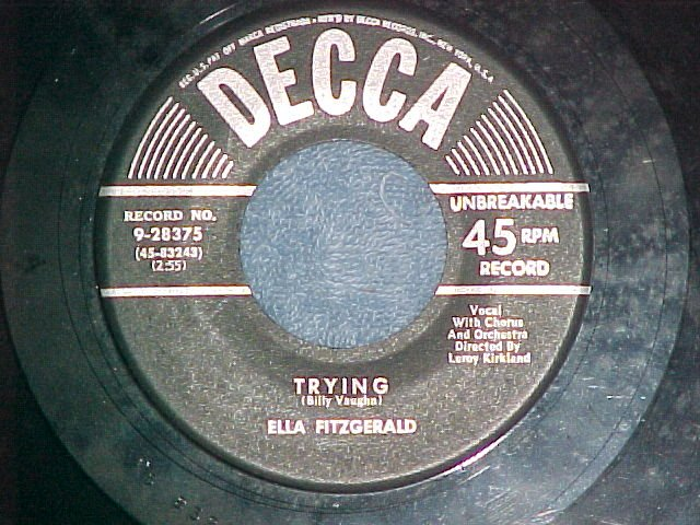 45-ELLA FITZGERALD-TRYING-1952-Decca 28375-NM-Copy#2of2