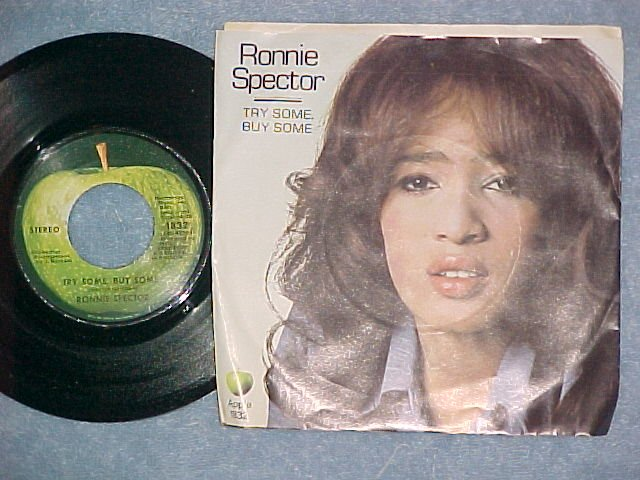 45 w/PS-RONNIE SPECTOR-TRY SOME, BUY SOME-Apple-#1 of 2