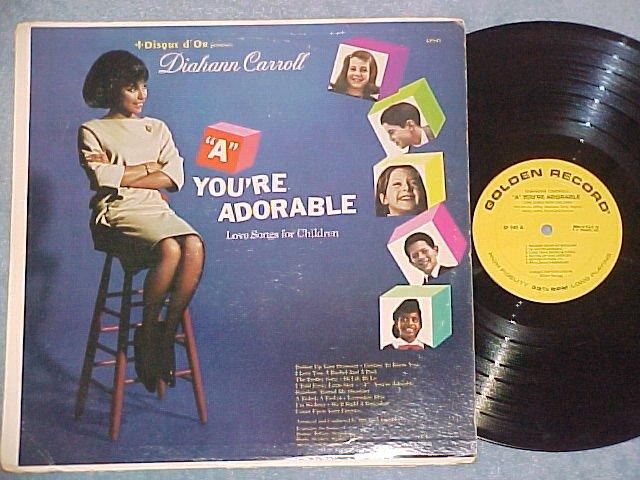 """DIAHANN CARROLL-""""A"""" YOU'RE ADORABLE--1965 Golden Record"""