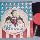 PAT PAULSEN FOR PRESIDENT--VG++/VG Stereo 1968 LP