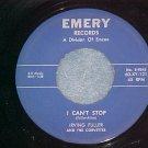 45-IRVING FULLER & Corvettes-I CAN'T STOP-'60-Emery 121