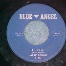 45--JACKIE ROBBINS--ELLEN--Blue Angel 4106--VG++