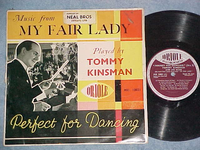 "TOMMY KINSMAN-MUSIC FROM MY FAIR LADY--10"" UK Oriole LP"