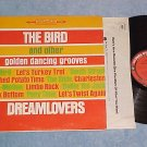 DREAMLOVERS-THE BIRD AND OTHER DANCING GROOVES-'60's LP