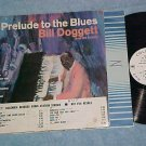BILL DOGGETT-PRELUDE TO THE BLUES--VG+ 1963 WL Promo LP