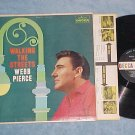 WEBB PIERCE--WALKING THE STREETS--VG+/VG Mono 1960 LP
