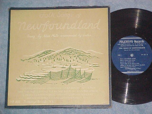 "ALAN MILLS--FOLK SONGS OF NEWFOUNDLAND--10"" Folkways LP"