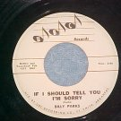 45-BILLY PARKS-IF I SHOULD TELL YOU I'M SORRY-1960--UBC