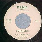 45--GUS TALBURT--I'M IN LOVE--1960--Pine 1001/1002--VG+