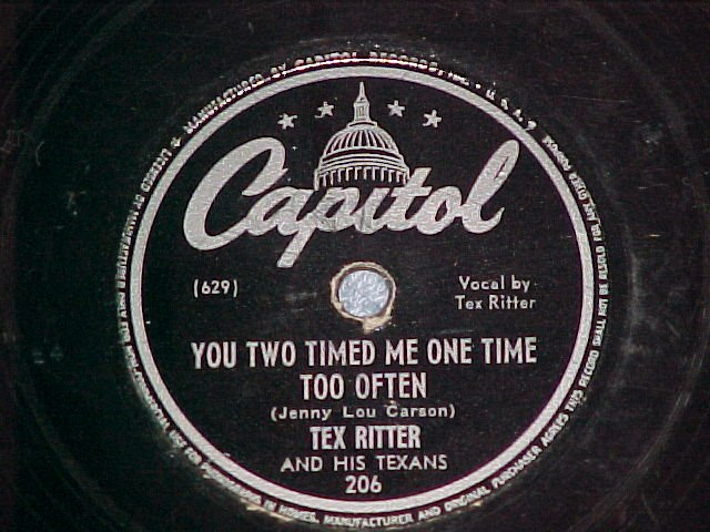 78-TEX RITTER-YOU TWO TIMED ME...-1945-Capitol 206--VG+
