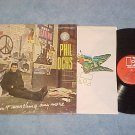 PHIL OCHS--I AIN'T MARCHING ANYMORE--VG++/VG+ 1970 LP