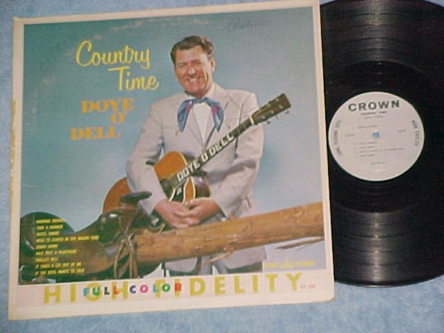 DOYE O'DELL--COUNTRY TIME--NM/VG+ 1962 LP on Crown