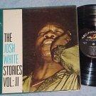 THE JOSH WHITE STORIES--Vol. II--1955 LP--ABC-Paramount