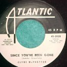45-CLYDE McPHATTER-SINCE YOU'VE BEEN GONE--WL Promo--NM