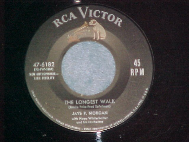 45--JAYE P. MORGAN--THE LONGEST WALK--RCA 47-6182--NM
