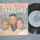 45 w/PS--THE FLEETWOODS--RUNAROUND--Dolton 22--VG++/VG+