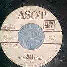 WL Promo 45--THE MUSTANG--WHY/HERE THERE AND EVERYWHERE