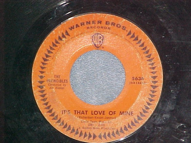 45-THE INVINCIBLES--IT'S THAT LOVE OF MINE-Warner Bros.