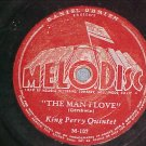 78-KING PERRY QUINTET-THE MAN I LOVE-1945--Melodisc 107