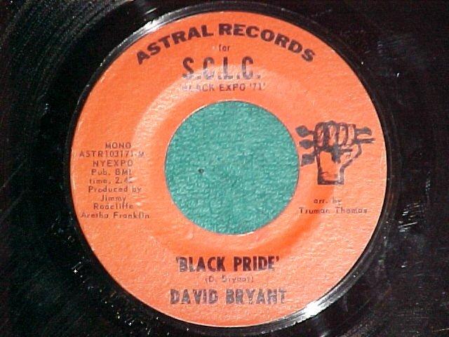45-DAVID BRYANT-BLACK PRIDE-Astral 103171-Black Expo'71