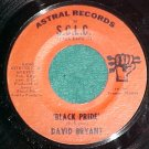 45-DAVID BRYANT-BLACK PRIDE-Astral 103171-Black Expo'71
