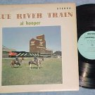 AL HOOPER AND BLUE DIAMONDS--BLUE RIVER TRAIN-Canada LP