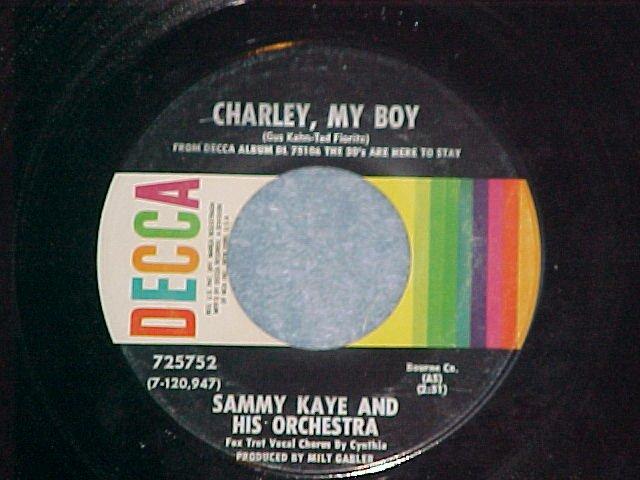 45--SAMMY KAYE--CHARLEY, MY BOY/HOT LIPS--1969--NM