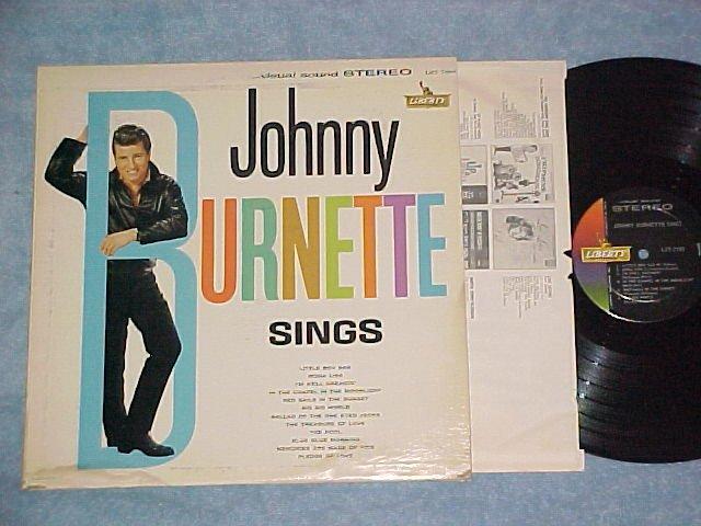 JOHNNY BURNETTE SINGS-NM/VG+ Stereo '61 LP-Liberty 7190