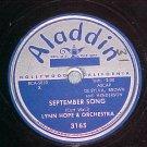 78--LYNN HOPE & ORCH--SEPTEMBER SONG--Aladdin 3165--VG+
