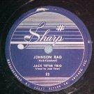 78-JACK TETER TRIO--JOHNSON RAG--c. 1950--Sharp 52--VG+
