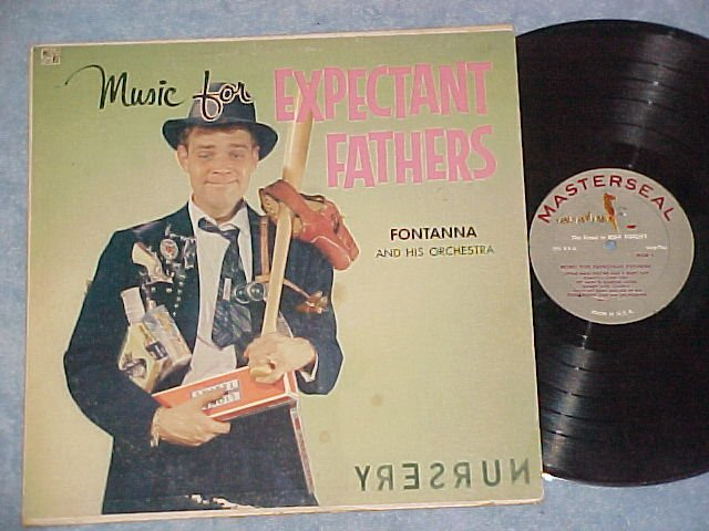 FONTANNA-MUSIC FOR EXPECTANT FATHERS-1957 Masterseal LP