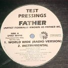 "FATHER--WORLD WIDE/GIVE ME LOVE--1997 WL Promo 12"" EP"
