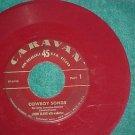 45-JIMMY BLAINE-COWBOY SONGS-Caravan 614-Red Vinyl--VG+