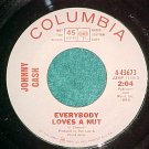 45-JOHNNY CASH-EVERYBODY LOVES A NUT--1966-WL Promo--NM