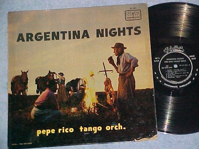 PEPE RICO TANGO ORCH.-ARGENTINA NIGHTS-VG++/VG+ Tico LP