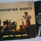 PEPE RICO TANGO ORCH.-ARGENTINA NIGHTS-VG++/VG+ Tico LP