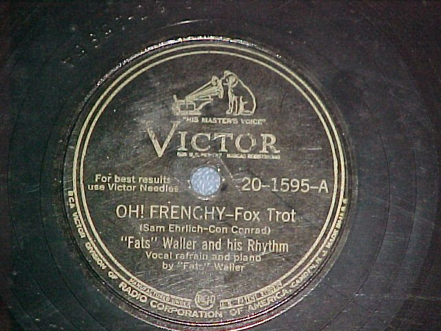 78--FATS WALLER--OH! FRENCHY--c. 1940--Victor 20-1595