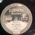78--Edison Record--VICTOR HALL--MY ANGEL--52322--VG+
