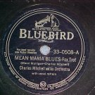 78-CHARLES MITCHELL-MEAN MAMA BLUES-1944--Bluebird--VG+