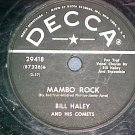 78-BILL HALEY AND HIS COMETS-MAMBO ROCK-'55-Decca 29418