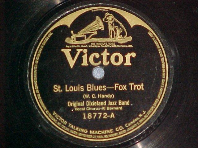 78-ORIGINAL DIXIELAND JAZZ BAND--ST LOUIS BLUES--Victor