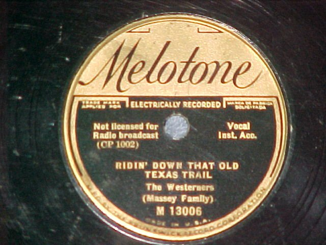 78-THE WESTERNERS (MASSEY FAMILY)--1934--Melotone 13006