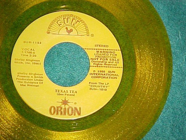 45--ORION--TEXAS TEA--Sun 1153--Yellow Vinyl--Promo--NM