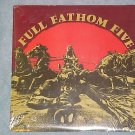 FULL FATHOM FIVE--MULTINATIONAL POP CONGLOMERATE-Sealed