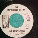 45-HESITATIONS-THE IMPOSSIBLE DREAM--1968--WL Promo--NM